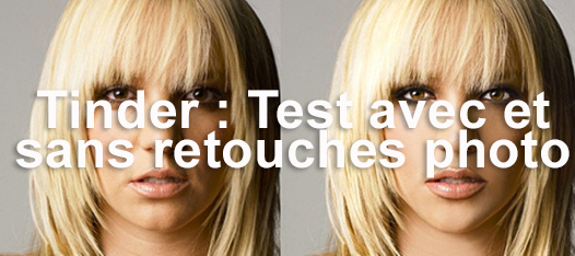 Tinder : Test avec et sans retouches photo !