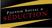 pouvoir social seduction
